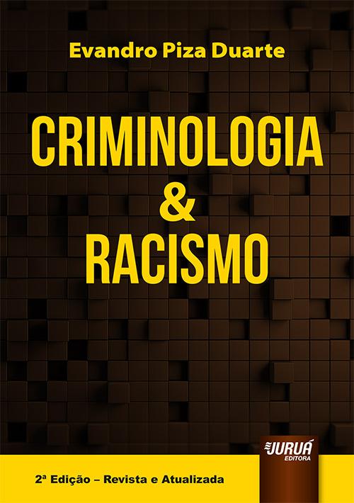 Criminologia & Racismo