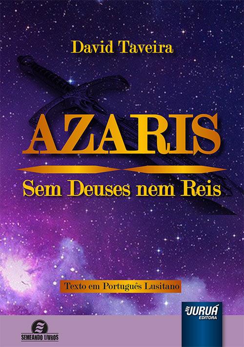Azaris - Sem Deuses nem Reis - Texto em Português Lusitano