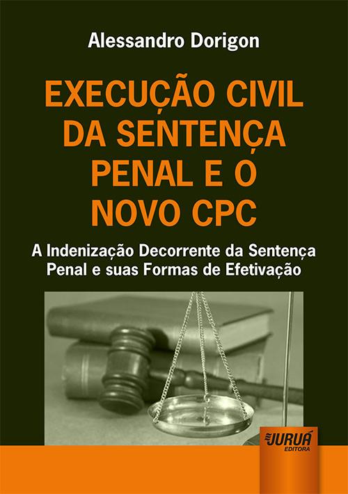 Execução Civil da Sentença Penal e o Novo CPC