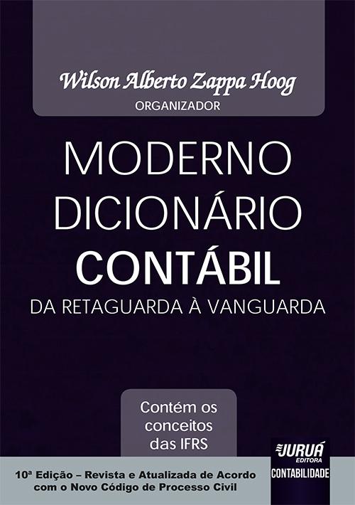 Moderno Dicionário Contábil da Retaguarda à Vanguarda