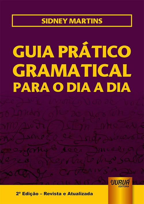 Guia Prático Gramatical para o Dia a Dia