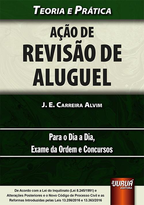 Ação de Revisão de Aluguel - Teoria e Prática - Para o Dia a Dia, Exame da Ordem e Concursos