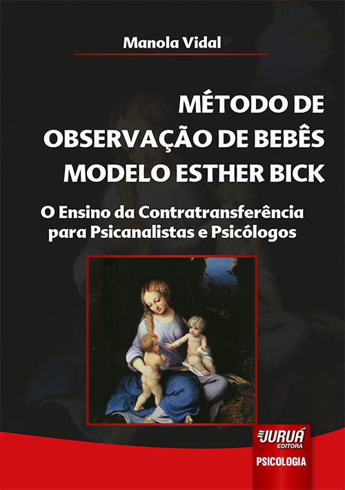 Método de Observação de Bebês Modelo Esther Bick