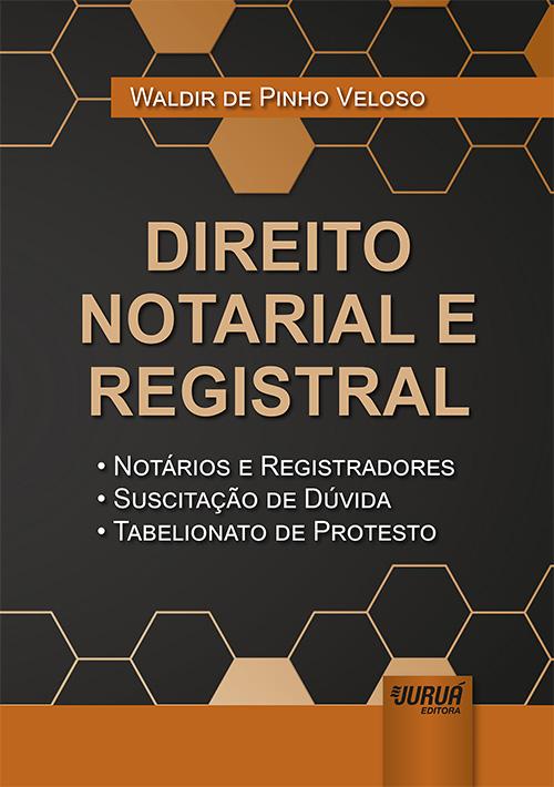 Curso de Direito Notarial e Registral