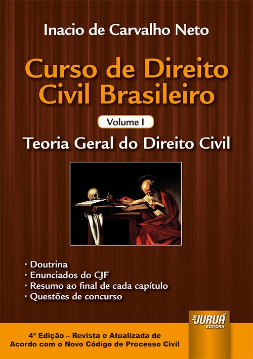 Curso de Direito Civil Brasileiro - Volume I