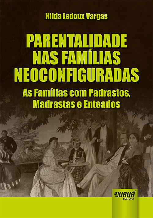 Parentalidade nas Famílias Neoconfiguradas