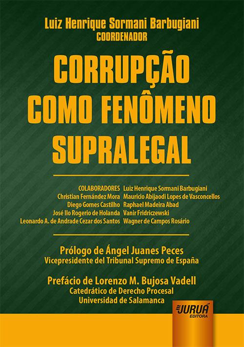 Corrupção como Fenômeno Supralegal