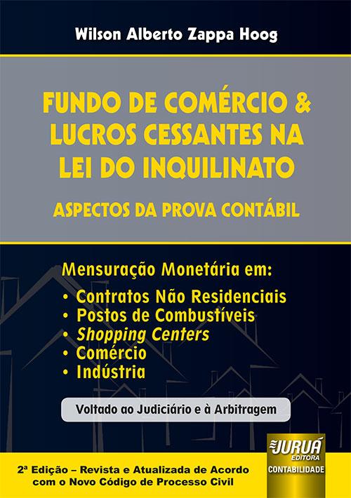 Fundo de Comércio & Lucros Cessantes na Lei do Inquilinato - Aspectos da Prova Contábil
